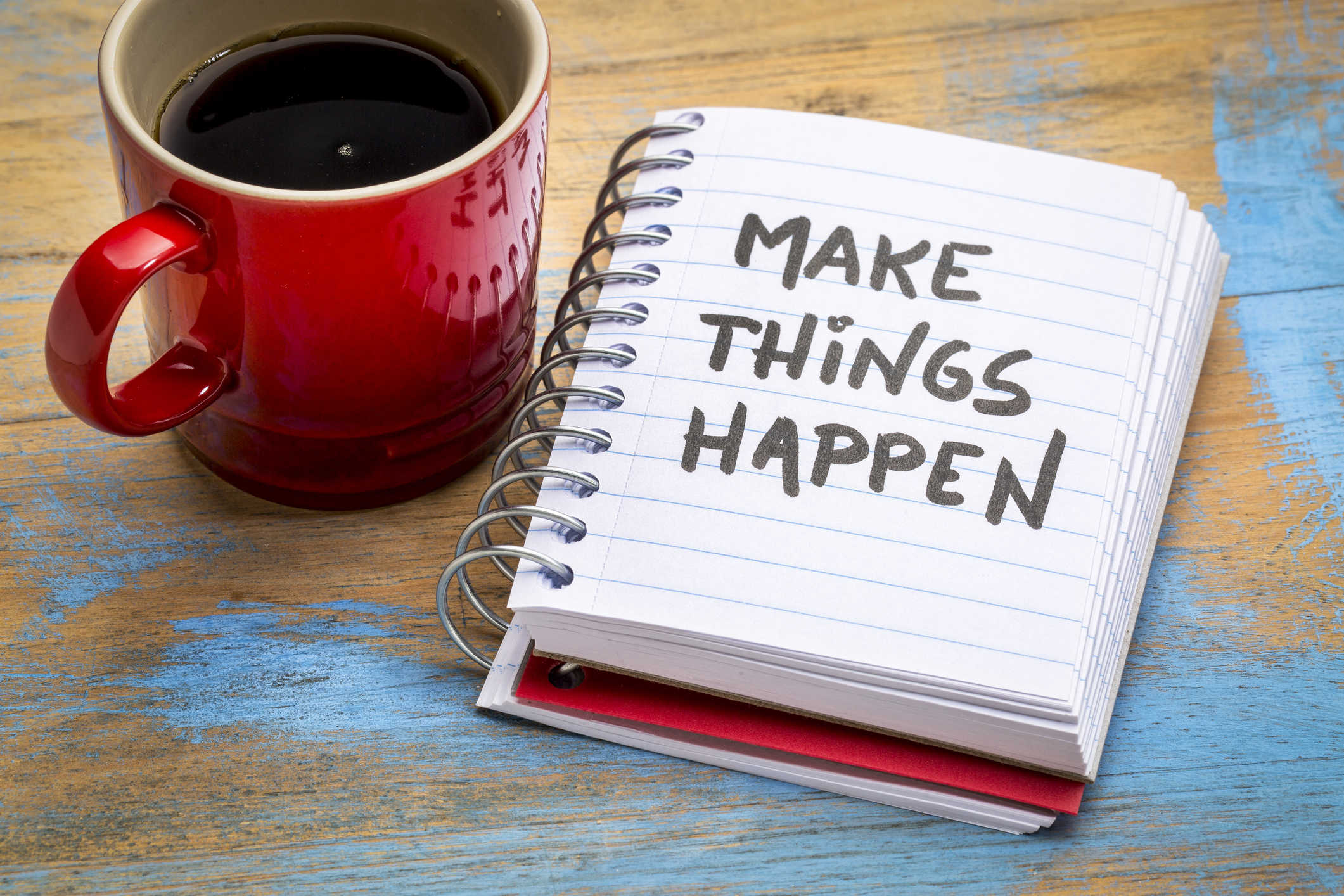 Are you ready to make things happen?