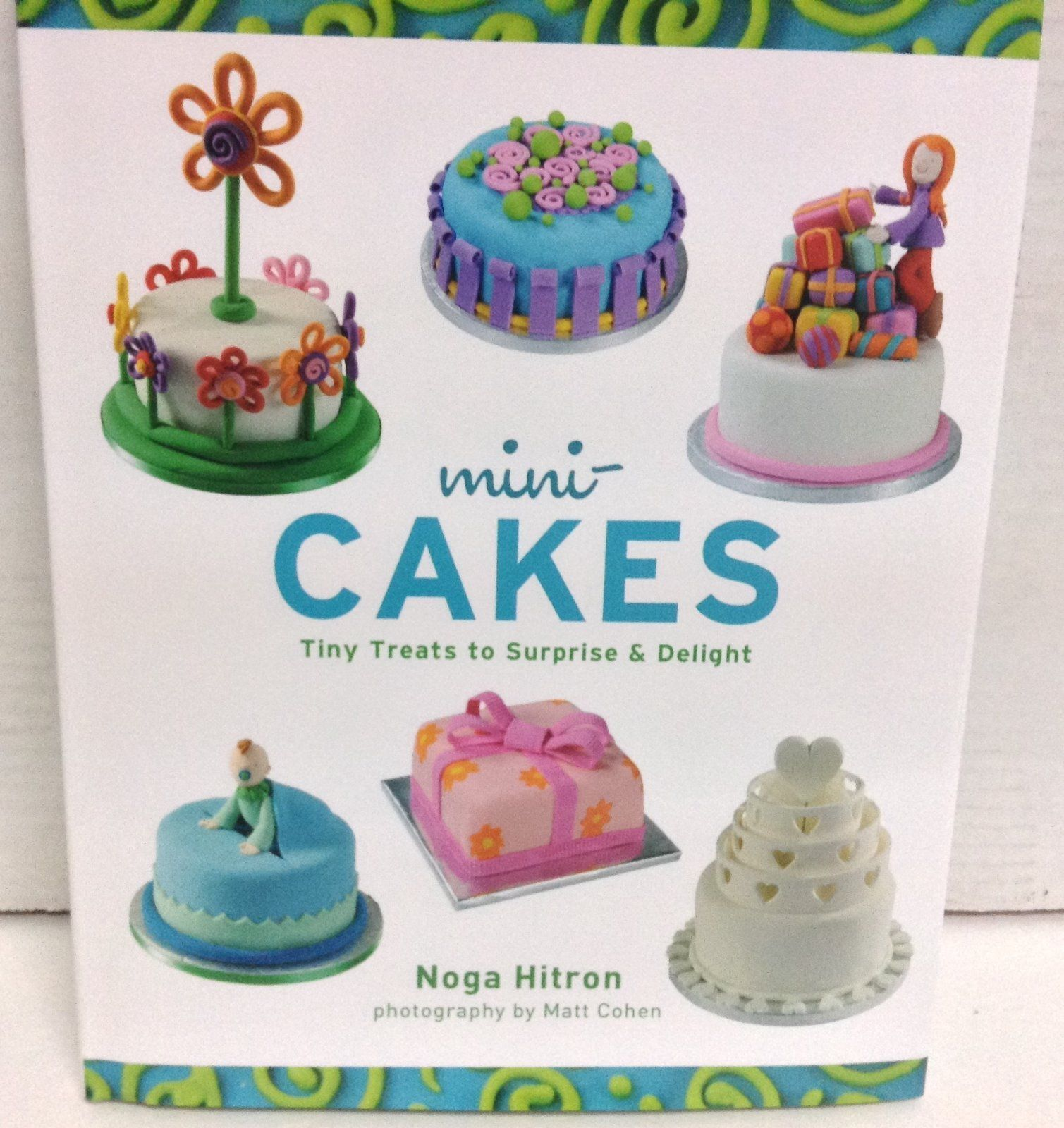Mini Cakes Cook Book