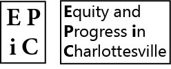EQUITY and PROGRESS in CHARLOTTESVILLE